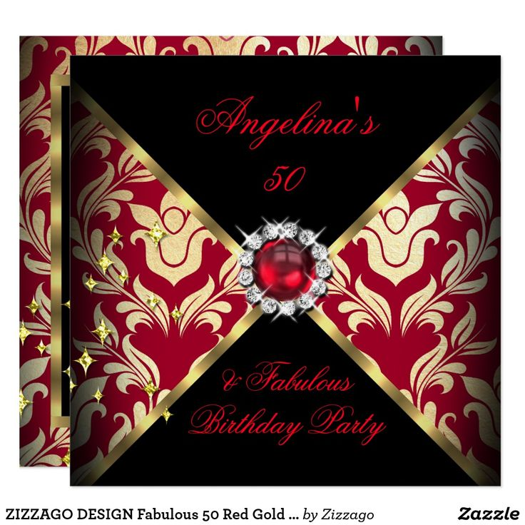 ZIZZAGO DESIGN Fabulous 50 Red Gold Damask Party Card ZIZZAGO is the original DESIGNER. Fabulous 50 & Fantastic Red Black and Gold damask Birthday Party. With a pearl diamond jewel. Fabulous 50 50's 50th Elegant Birthday Party Womens ladies. Elegant Classy All Occasion Invitations. Party birthday invites Template Customize with your own details and age. Template for 18th, 20th, 21st, 30th, 40th, 50th, 60th, 70th, 80th, 90, 100th, Fabulous Women, Girls Custom invitations. Fun birthday invites