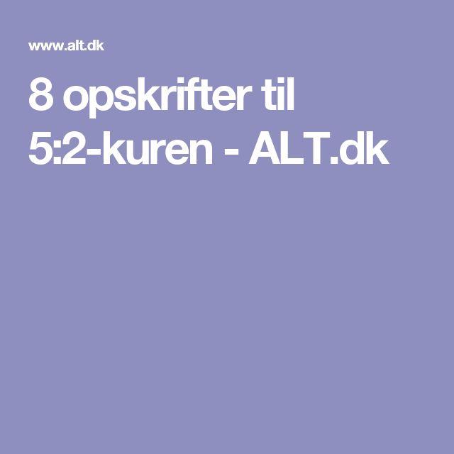 8 opskrifter til 5:2-kuren - ALT.dk