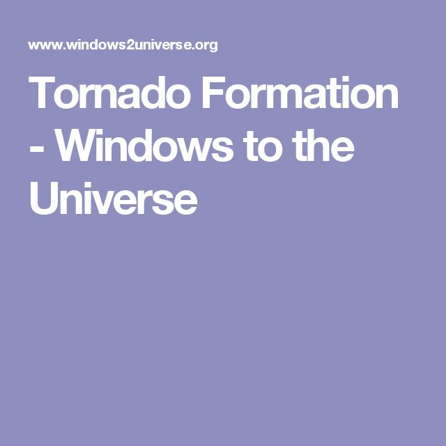 Tornado Formation - Windows to the Universe