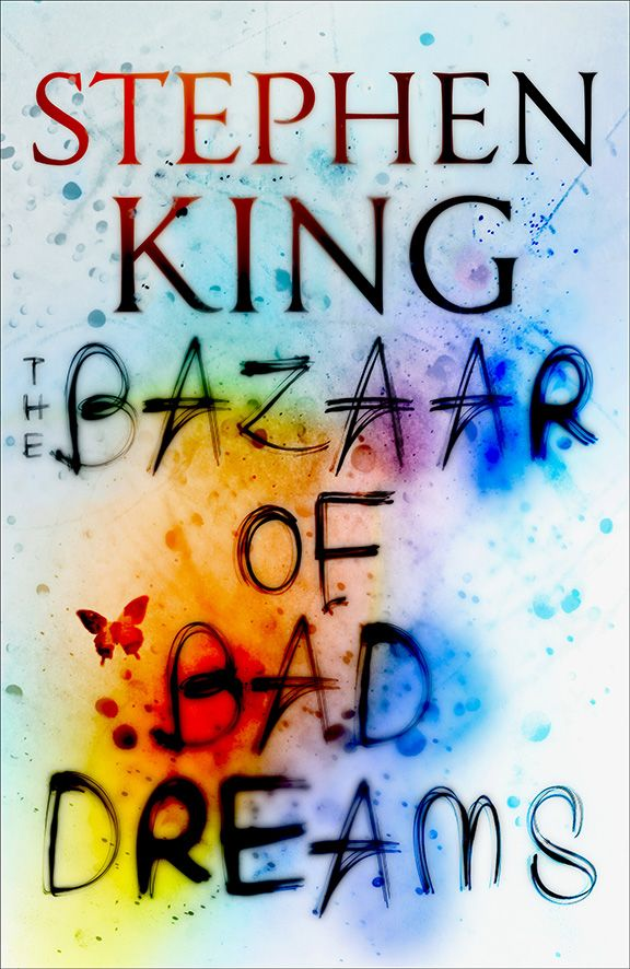 The Bazaar of Bad Dreams by Stephen King - book of short stories. Loved this one!