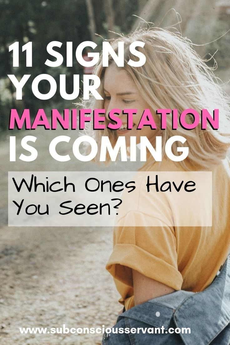 11 Signs that Your Manifestation is Coming