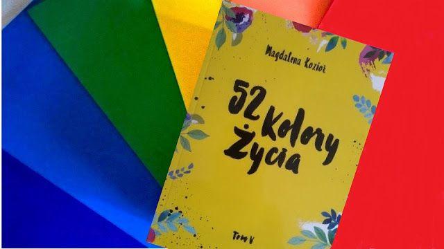 """Kraina Książką Zwana: """"52 kolory życia"""" tom V - Magdalena Kozioł"""