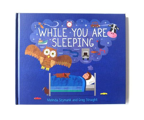 While You Are Sleeping (Hardback) – Greg Straight Shop