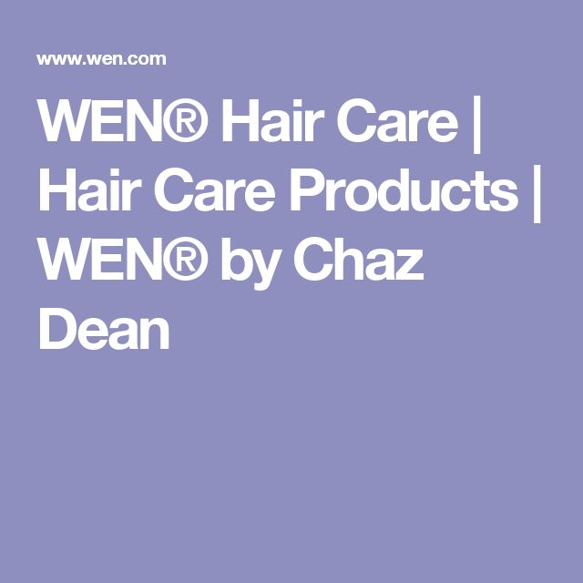WEN® Hair Care   Hair Care Products   WEN® by Chaz Dean