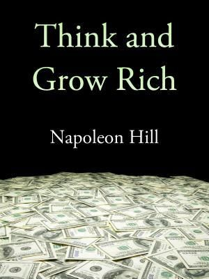Think and Grow Rich by Napoleon Hill http://www.bookscrolling.com/best-books-read-20s/