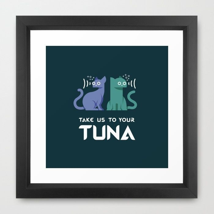 Take Us to Your Tuna Framed Art Print