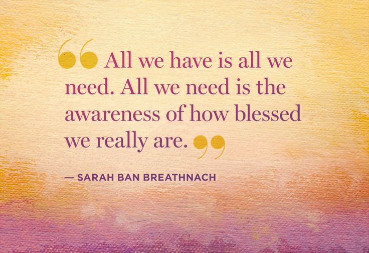 10 Ways to Rediscover Everything You've Got—Sarah Ban Breathnach reminds us of all that we have to be grateful for.
