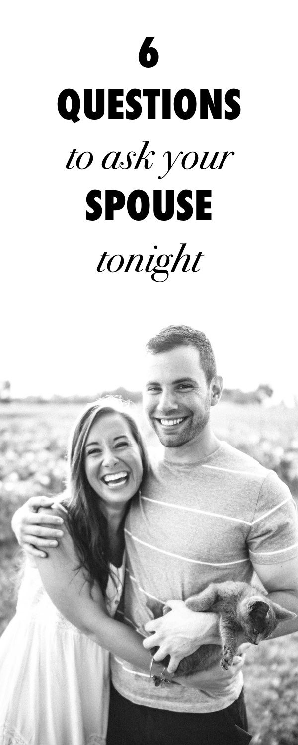 Take Your Marriage Temperature: 6 Questions To Ask Your Spouse Tonight.
