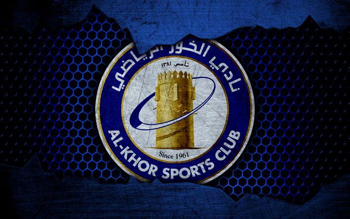 Download wallpapers Al-Khor, 4k, logo, Qatar Stars League, soccer, football club, Qatar, Doha, grunge, metal texture, Al-Khor FC
