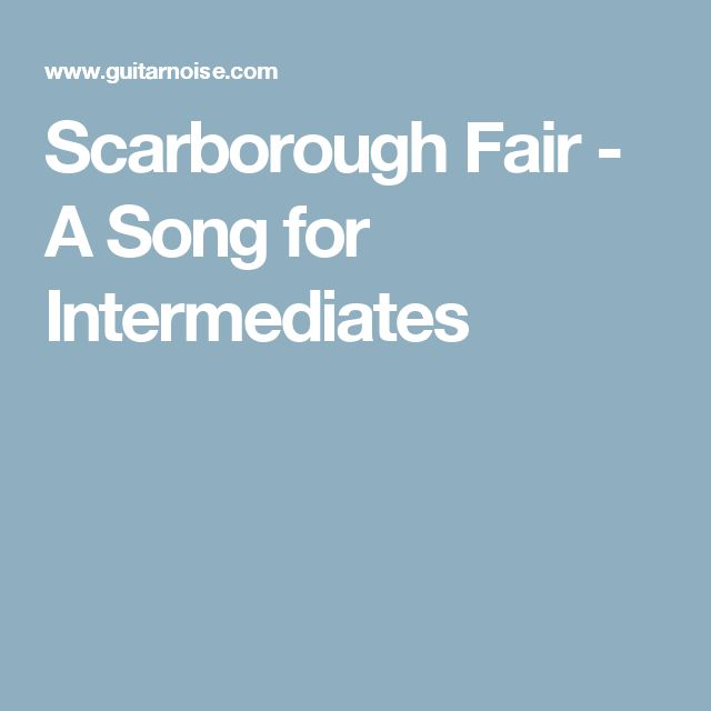 Scarborough Fair - A Song for Intermediates
