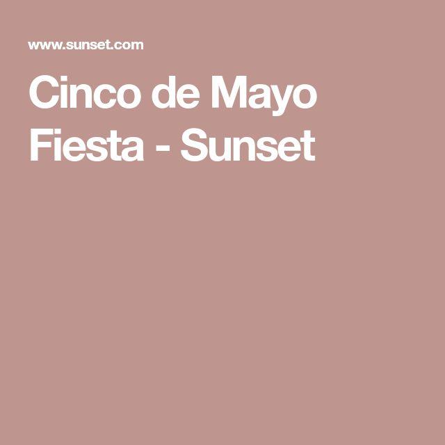 Cinco de Mayo Fiesta - Sunset
