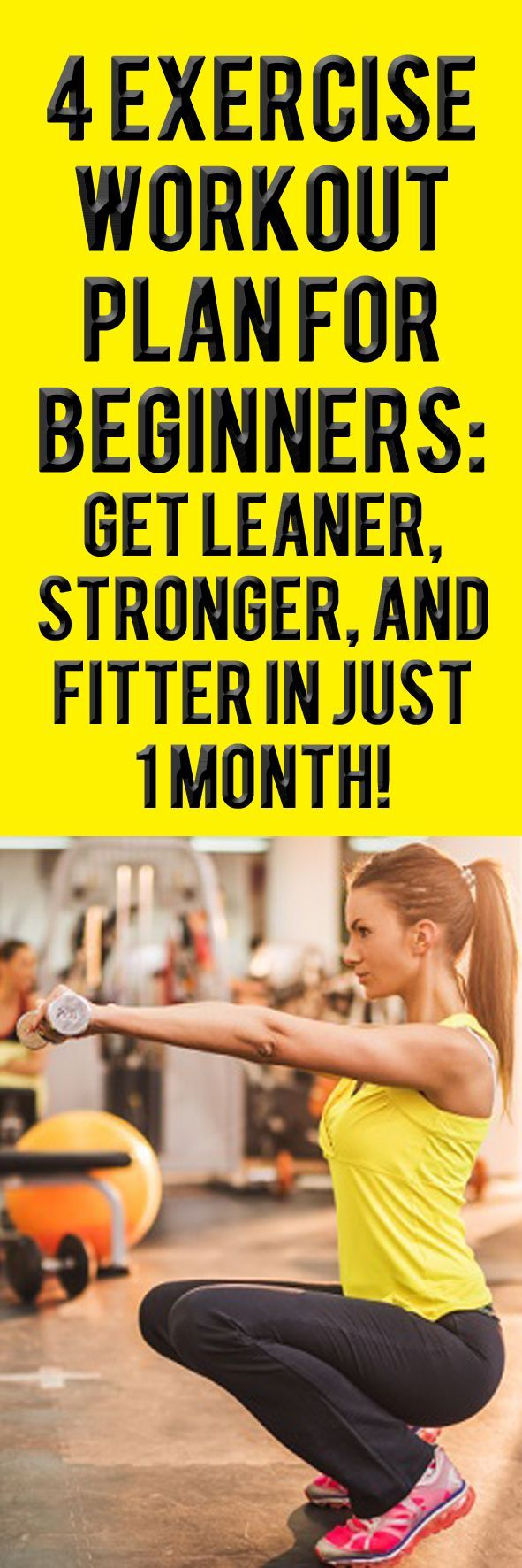 4 EXERCISE WORKOUT  PLAN FOR BEGINNERS: GET LEANER, STRONGER, AND FITTER IN JUST  1 MONTH! #fitness #workoutplan #exercise #fitnesschallenge #workout