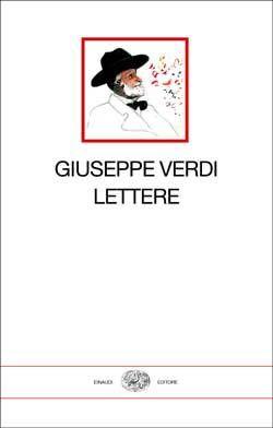 Giuseppe Verdi, Lettere, I Millenni