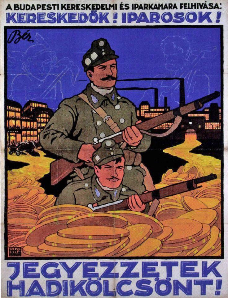 Bér Dezső: A Budapesti Kereskedelmi és Iparkamara felhívása: Kereskedők! Iparosok! Jegyezzetek hadikölcsönt! (1916)