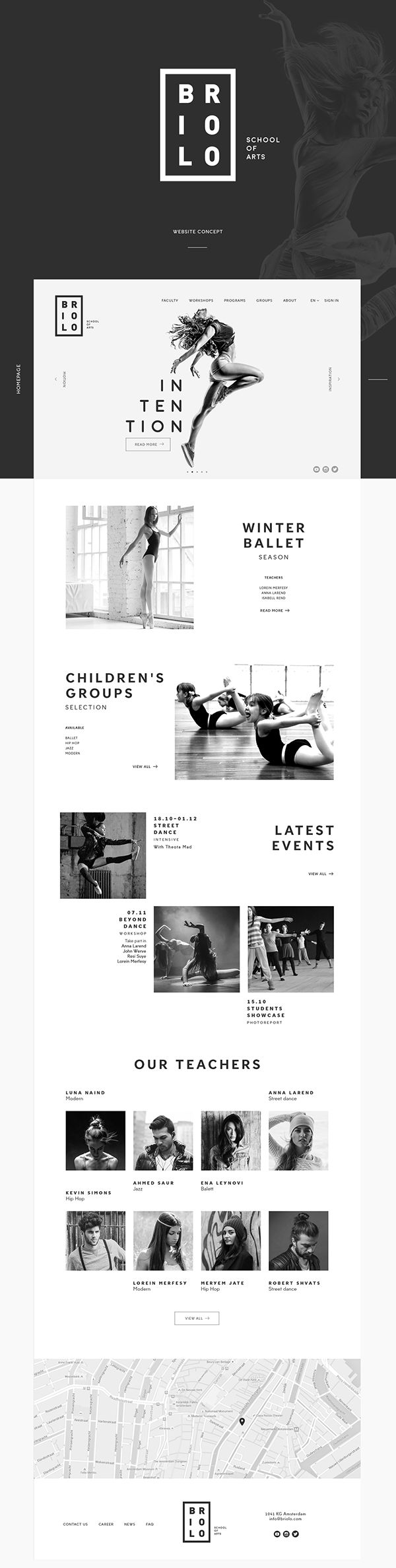 Link: https://www.behance.net/gallery/30593193/Briolo-Website-concept. Concept art from Briolo web site that depicts the benefits of a dance academy in Amsterdam. All of the shots are in monochromatic so that the dancers can have their performances and stances better highlighted by the lighting. The text is nice and bold with short sentences to not distract from the photos.