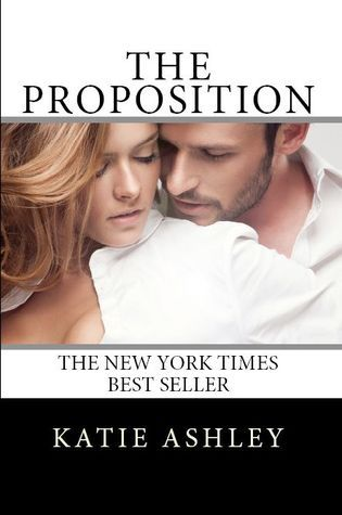 The Proposition (The Proposition #1) by Katie Ashley