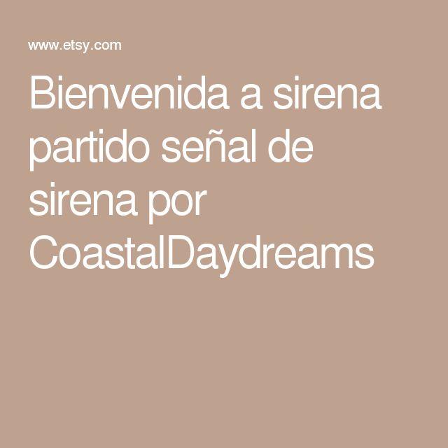 Bienvenida a sirena partido señal de sirena por CoastalDaydreams