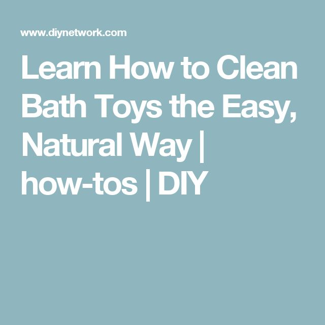 Attractive An Easy, Natural Way To Clean Your Kidsu0027 Bath Toys