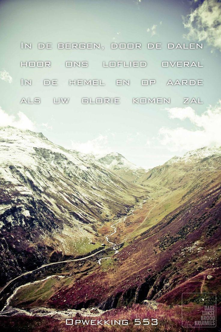Opwekking 553 - In de bergen door de dalen