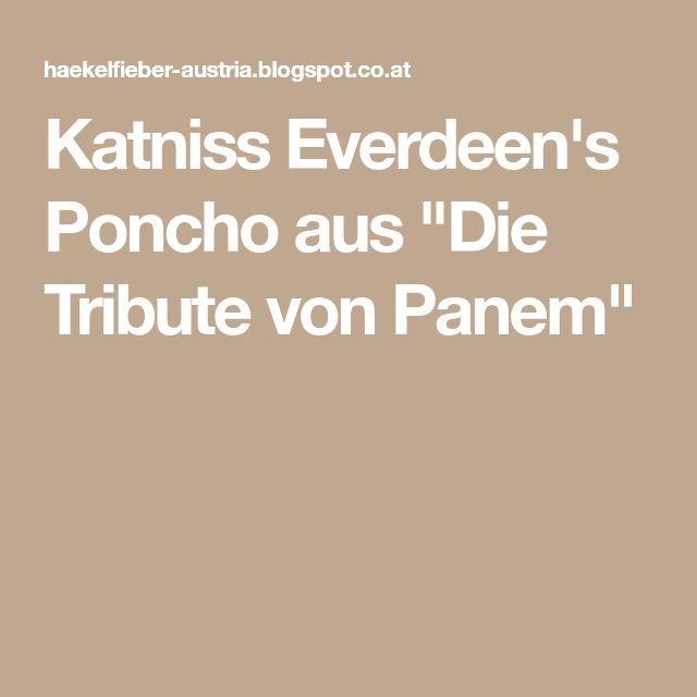 """Katniss Everdeen's Poncho aus """"Die Tribute von Panem"""""""