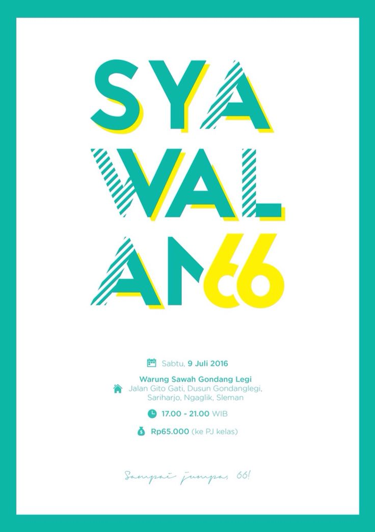 Syawalan 66 Poster Design. Typography inspired by fwells.com/serigraphie-fluo