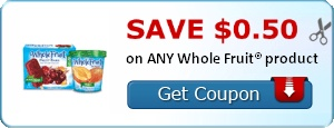 SAVE $0.50 on ANY Whole Fruit® product and More #Coupons - http://www.theoldfolksknowbest.com/2013/05/save-050-on-any-whole-fruit-product-and.html