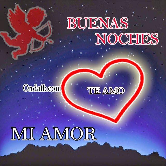 Mensajes De Buenas Noches Para Mi Novio Largos Frases Tiernas De Buenas Noches Buenas Noches Amor Mio Mensajes De Buenas Noches