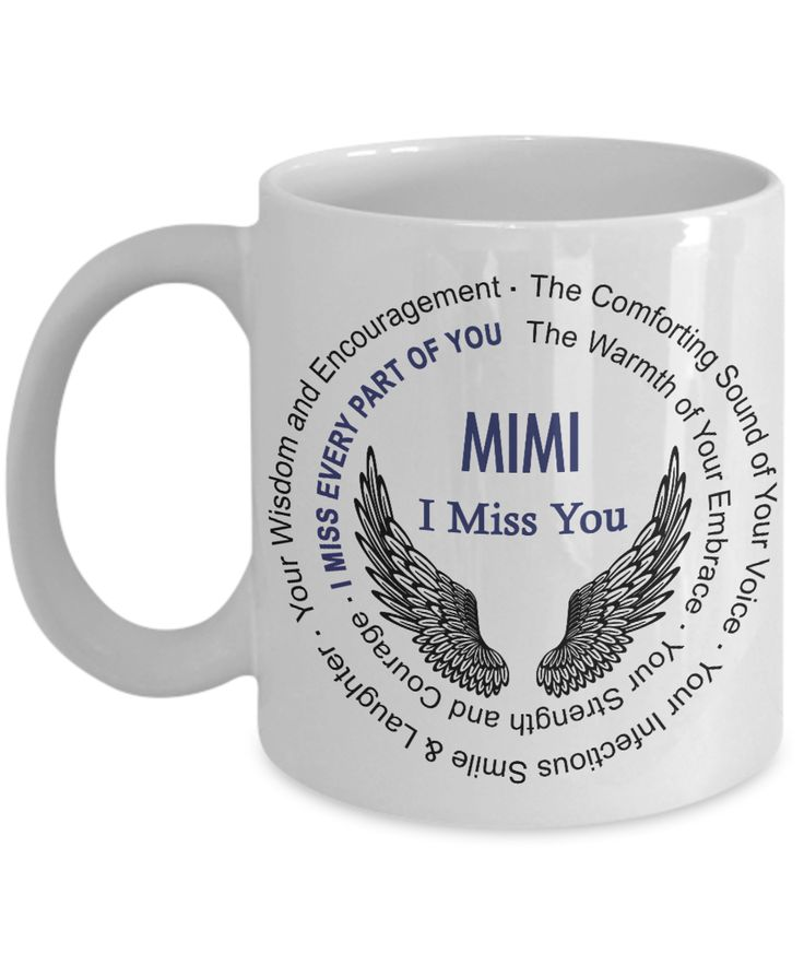 """Mimi Memorial Gift Mug with Angel Wings  .  **Beautiful Printed Guardian Angel Wings Mug with """"Mimi I Miss You"""" Printed on this lovely tribute Coffee Mug.        **Memorial Poem Printed around Gorgeous Angel Wings and Mimi I Miss You.       **Beautiful Loss of Mimi Memorial Gift for the loss of Loved One.  **Double Sided Print**"""