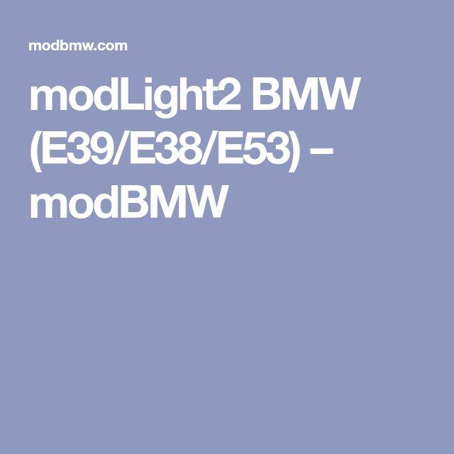 modLight2 BMW (E39/E38/E53) – modBMW