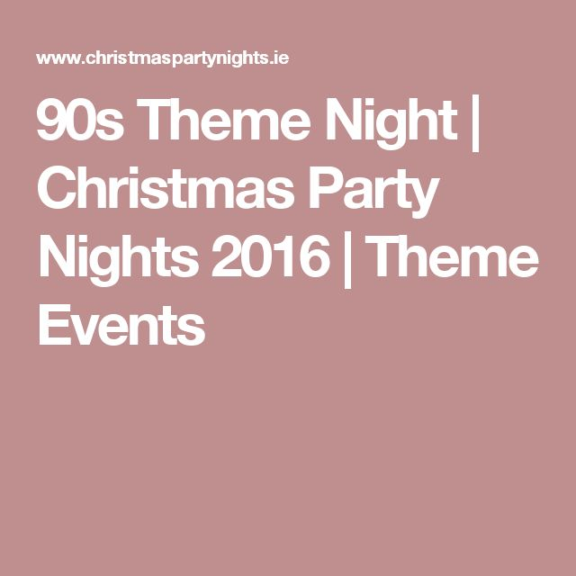 90s Theme Night | Christmas Party Nights 2016 | Theme Events