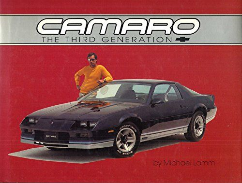 Camaro, the third generation null http://www.amazon.de/dp/0932128025/ref=cm_sw_r_pi_dp_79MHvb16GSN6T
