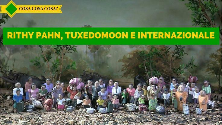 Rithy Panh, Tuxedomoon e Internazionale