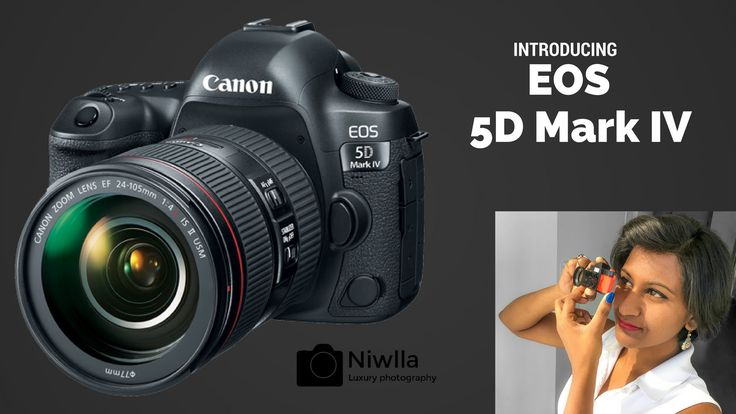 Introducing EOS 5D Mark IV