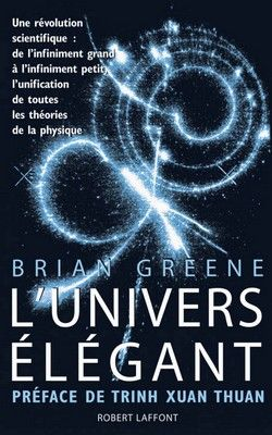 Brian Greene - L'Univers élégant (1999)