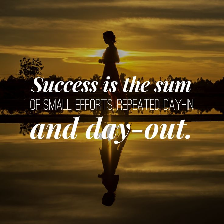 Inspirational Quotes On Pinterest: Motivational Quote: Success Is The Sum Of Small Efforts