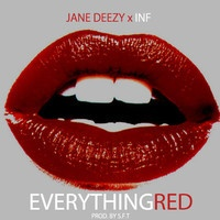 $$$ DAT MORNIN' AFTER #WHATDIRT $$$ Everything Red by Jane Deezy on SoundCloud