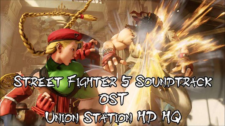 Street Fighter 5 Union Station OST HD HQ SOUNDTRACK