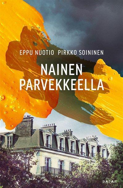 Eppu Nuotio, Pirkko Soininen: Nainen parvekkeella