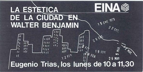 La estética de la ciudad en Walter Benjamin(1979). Seminari a càrrec d'Eugenio Trias.