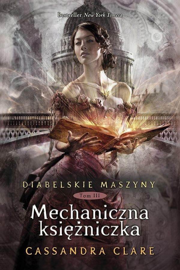 Diabelskie maszyny: Mechaniczna księżniczka (Cassandra Clare)  #recenzja #portafortunas