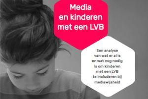 Publicatie: 'Meer kennis nodig over mediagebruik kinderen met een licht verstandelijke beperking' - de TweetFabriek