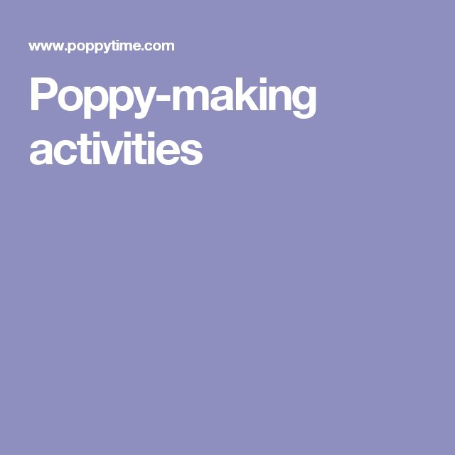Poppy-making activities