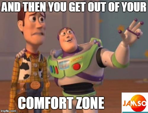 and then you get out of your comfort zone.  #jamso #goalsetting http://www.jamsovaluesmarter.com