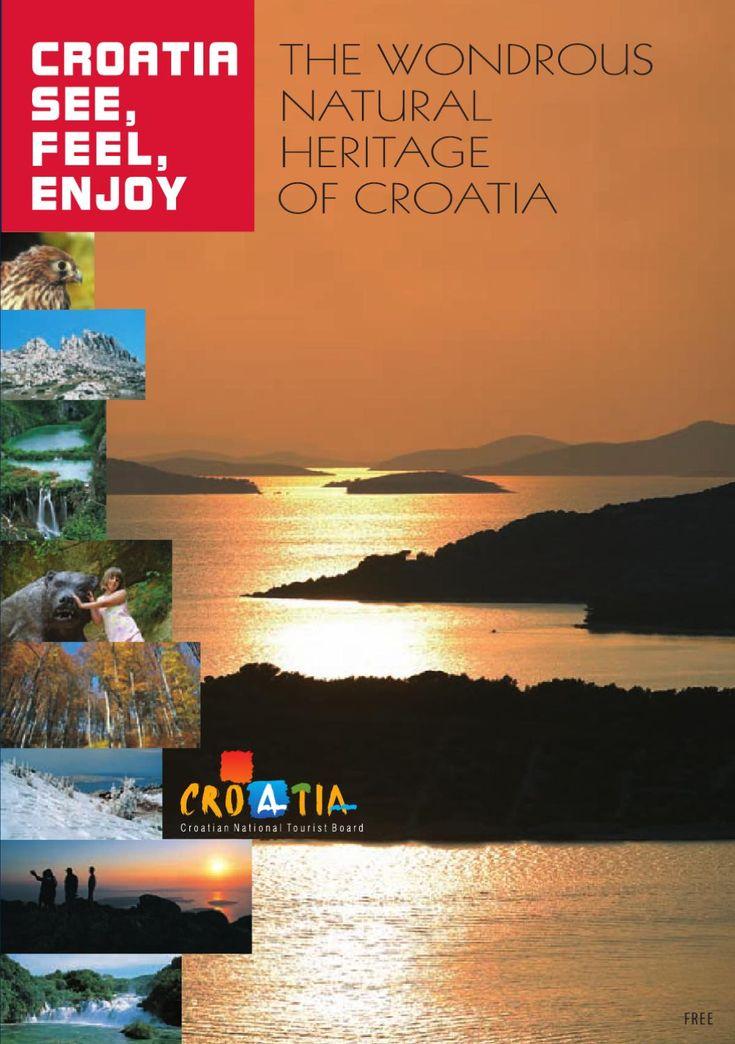 /The-wondrous-Natural-Heritage-of-Croatia-2011  http://business.croatia.hr/Documents/1523/The-wondrous-Natural-Heritage-of-Croatia-2011.pdf
