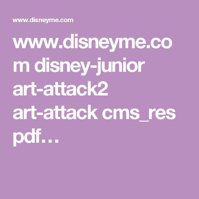 www.disneyme.com disney-junior art-attack2 art-attack cms_res pdf…