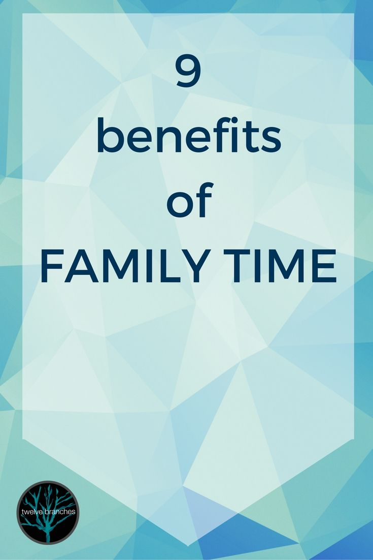 Quality Family Time can be hard to achieve. So what are the benefits for you and your family?