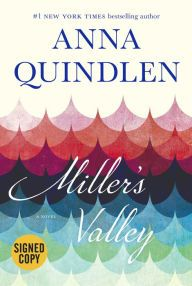 Miller's Valley Author Anna Quindlen Share Her 10 Favorite Classics About Growing Older and Wiser — Barnes & Noble Reads