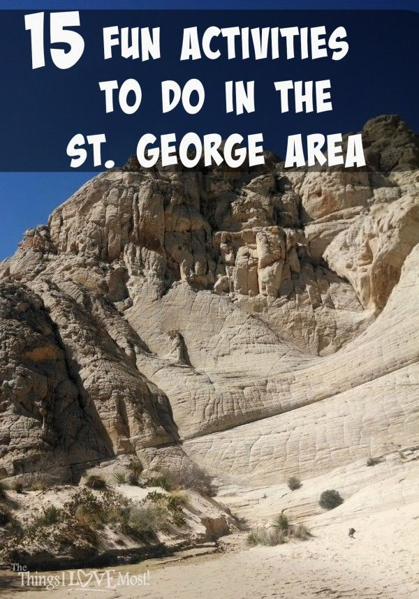 15 Fun Activities to do in the St. George Area | thethingsilovemost.com