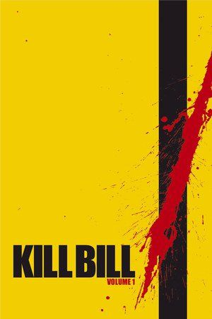 Watch Kill Bill: Vol. 1 Full Movie Streaming HD