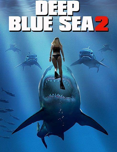 Kamsaw فيلم Deep Blue Sea 2 2018 مترجم Films Complets Film Requin Films Streaming Gratuit